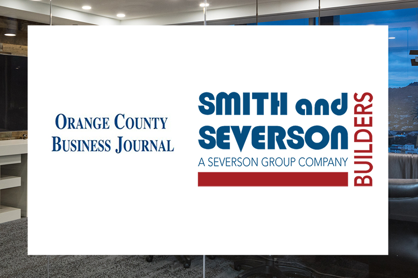 Smith and Severson Builders Featured in OCBJ List of Top Tenant Improvement Contractors Again