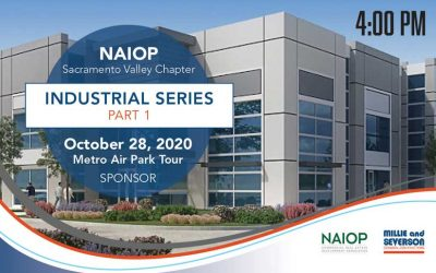 Millie and Severson Sponsoring NAIOP Sacramento Valley's Industrial Series in Three Parts