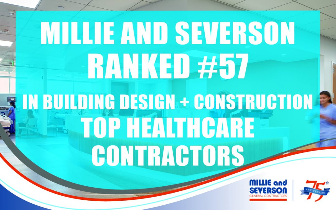 Millie and Severson is a Top Healthcare Contractor