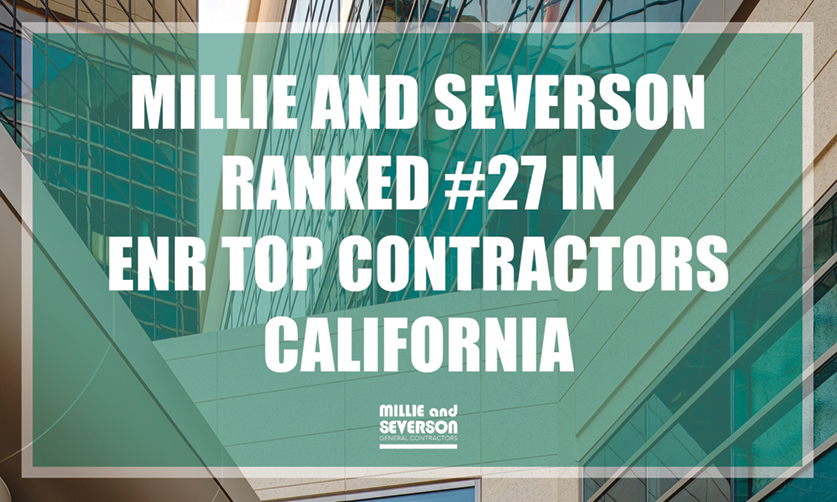 Millie and Severson Ranked #27 in ENR California Top Contractors