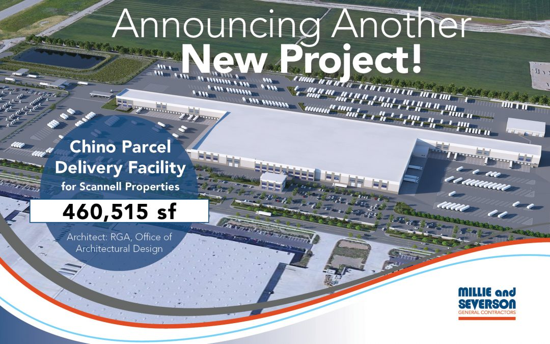 Announcing Another New Project – Chino Parcel Delivery Facility