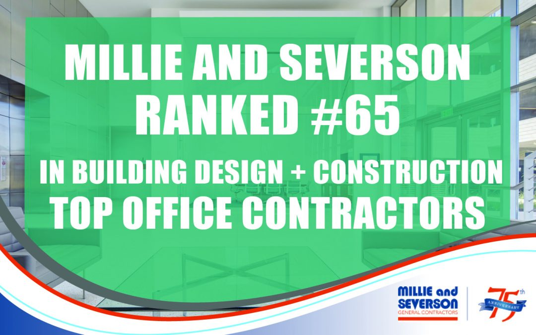 Millie and Severson is a Top Office Contractor