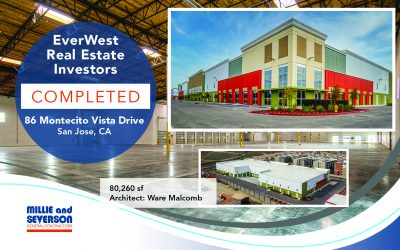 We Have Completed our Second Industrial Building for EverWest Real Estate Investors