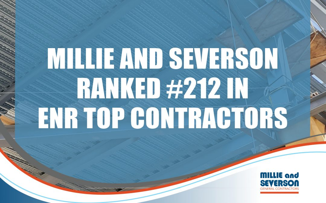 Millie and Severson Ranked #212 in ENR Top 400 Contractors 2021